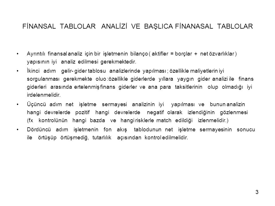 FİNANSAL TABLOLAR ANALİZİ VE BAŞLICA FİNANASAL TABLOLAR