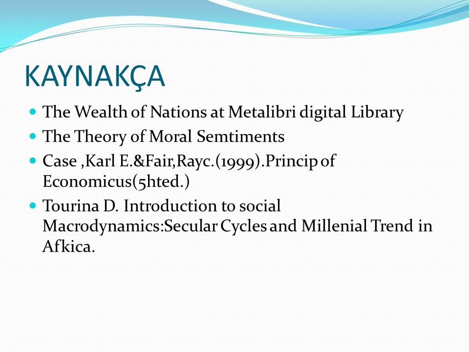 KAYNAKÇA The Wealth of Nations at Metalibri digital Library