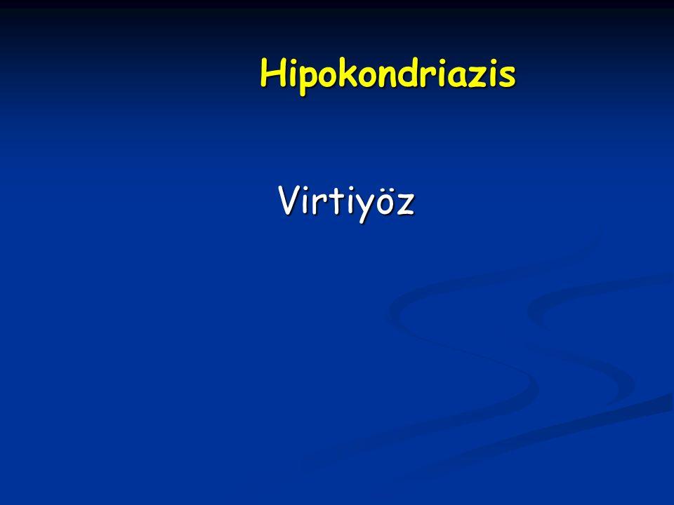Hipokondriazis Virtiyöz