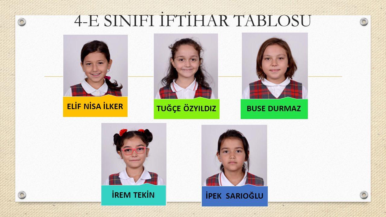 4-E SINIFI İFTİHAR TABLOSU