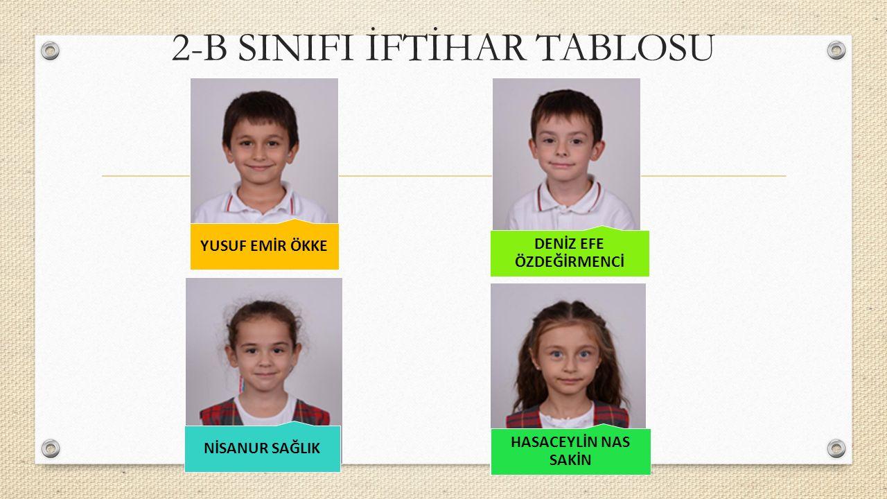 2-B SINIFI İFTİHAR TABLOSU