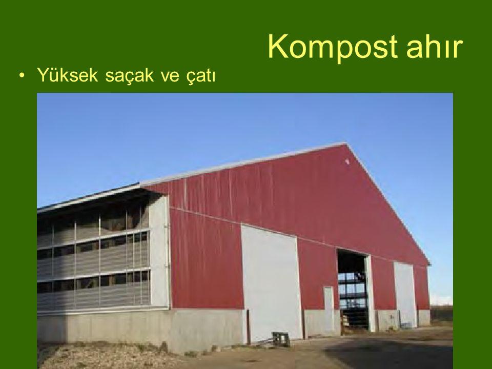 Kompost ahır Yüksek saçak ve çatı