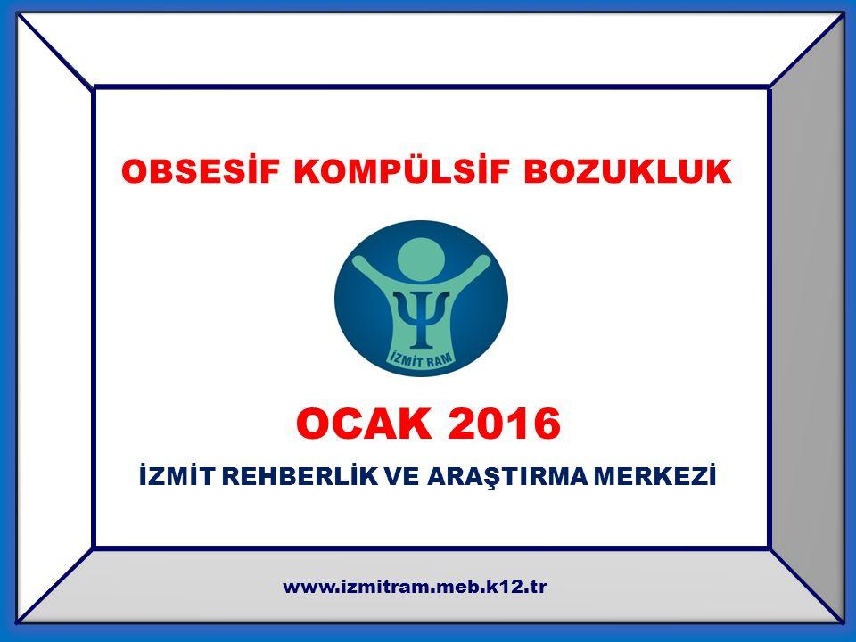OCAK 2016 OBSESİF KOMPÜLSİF BOZUKLUK
