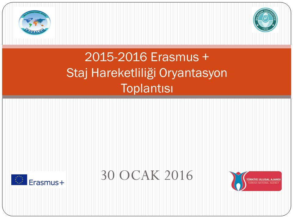 2015-2016 Erasmus + Staj Hareketliliği Oryantasyon Toplantısı
