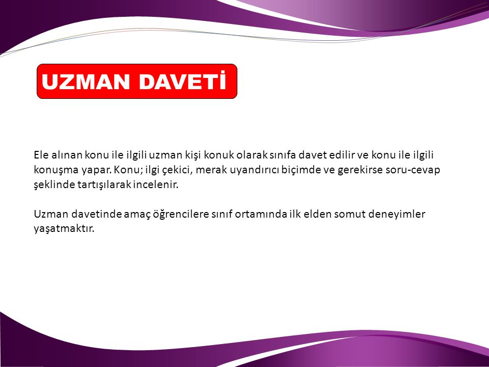 UZMAN DAVETİ