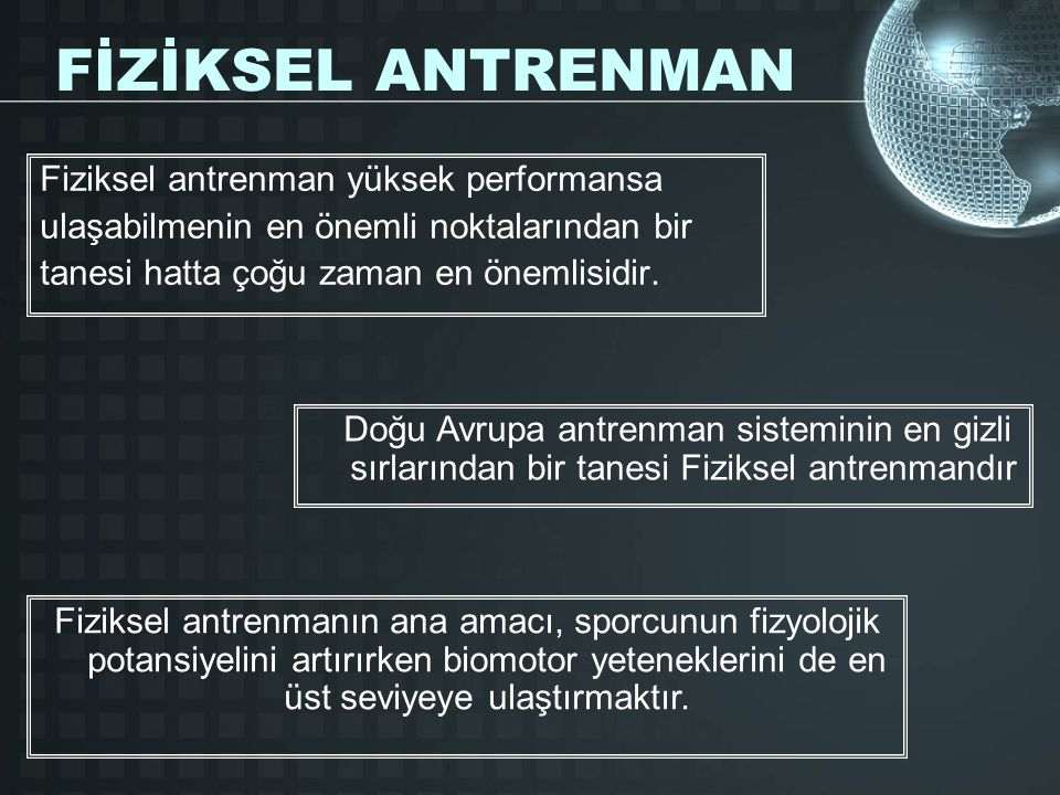 FİZİKSEL ANTRENMAN Fiziksel antrenman yüksek performansa