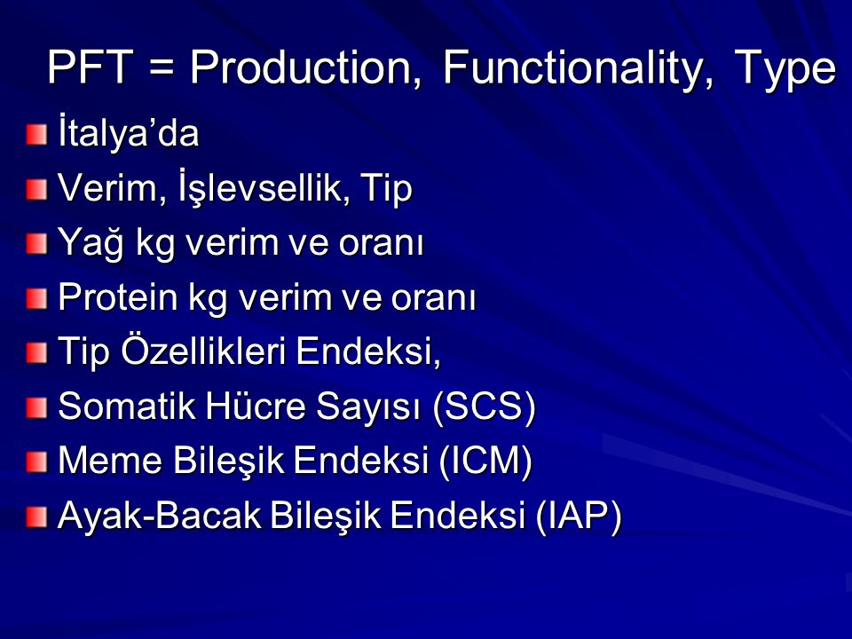 PFT = Production, Functionality, Type