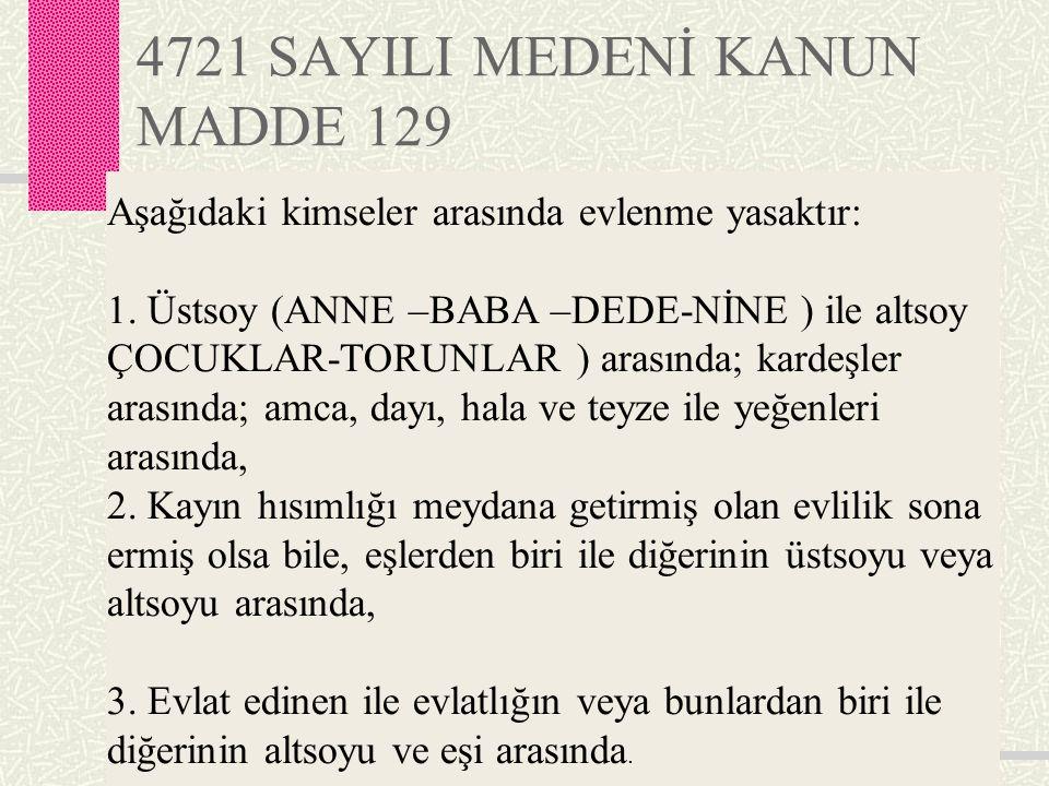 4721 SAYILI MEDENİ KANUN MADDE 129