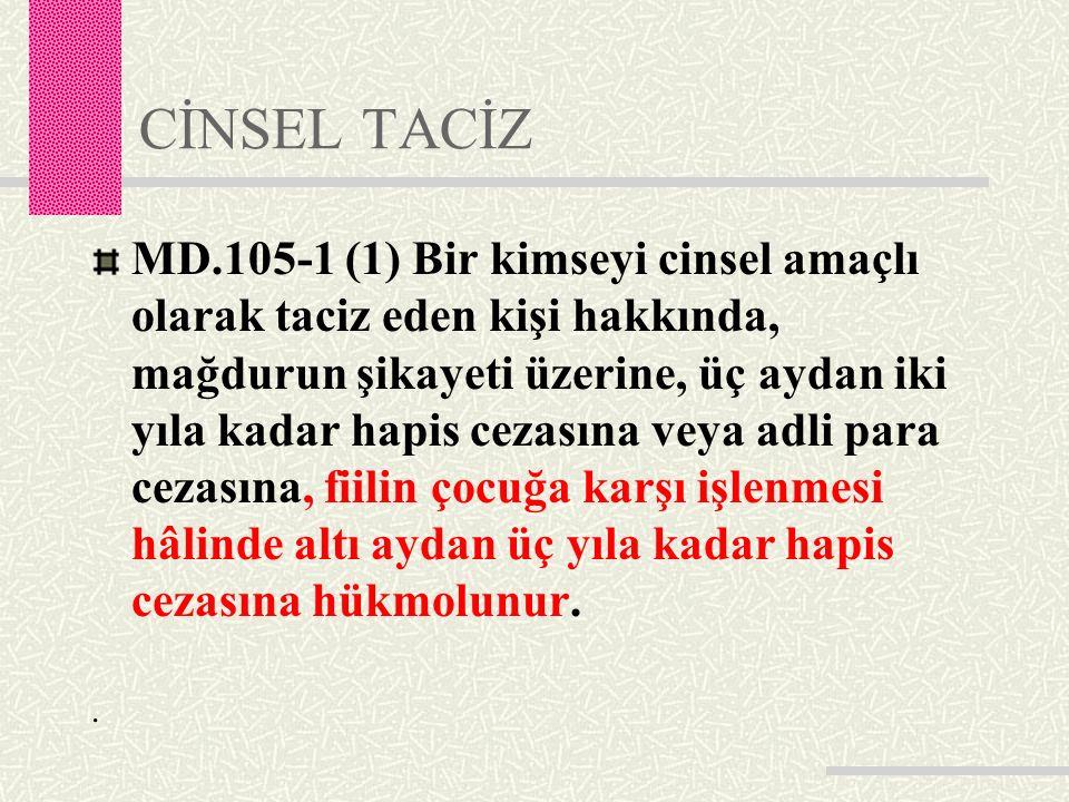 CİNSEL TACİZ