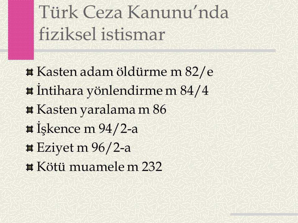 Türk Ceza Kanunu'nda fiziksel istismar
