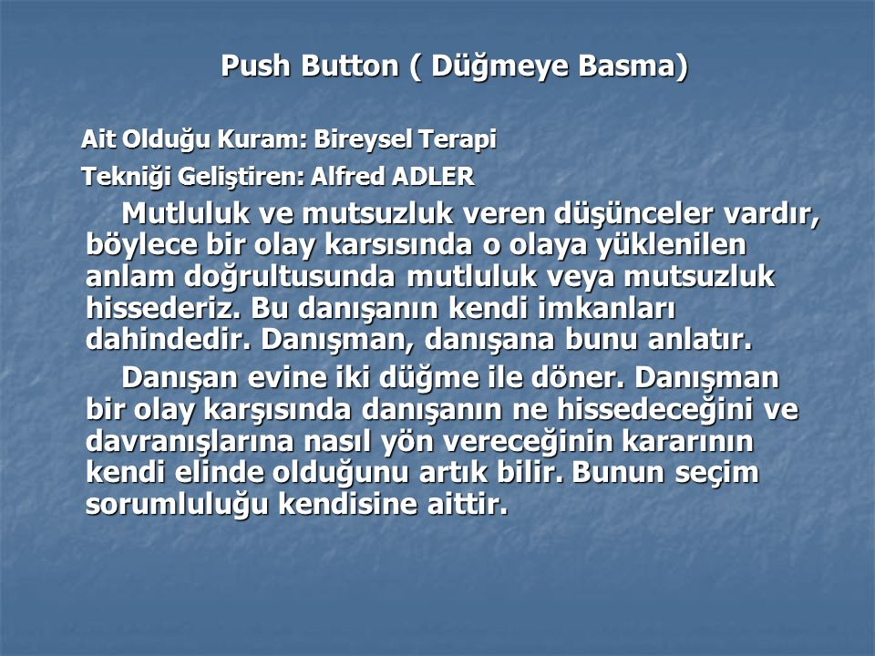 Push Button ( Düğmeye Basma)