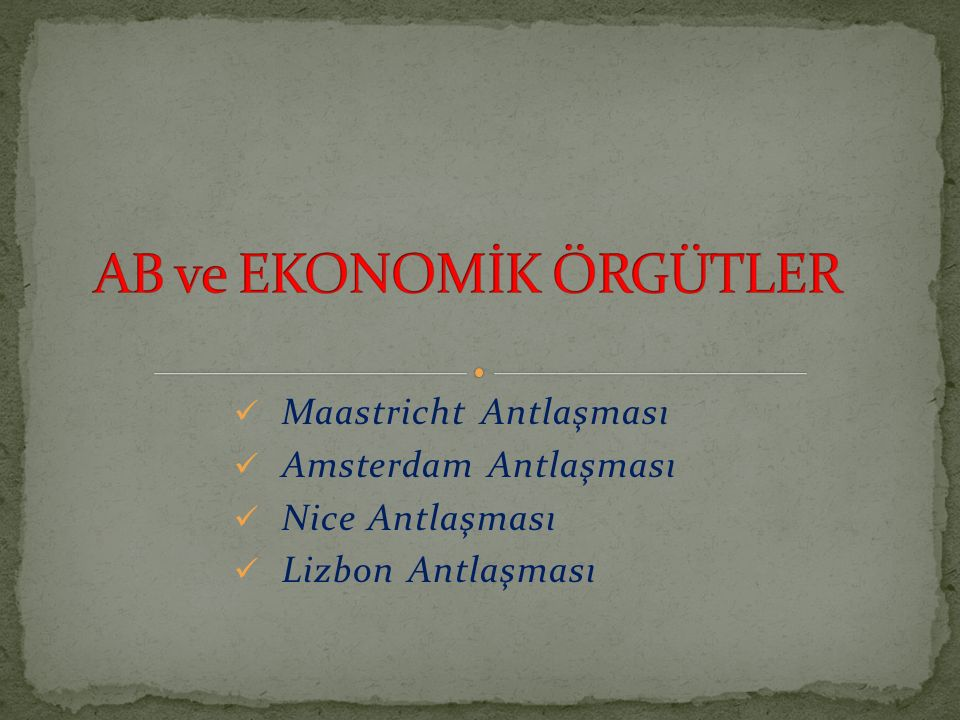 AB ve EKONOMİK ÖRGÜTLER