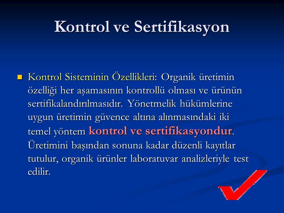 Kontrol ve Sertifikasyon
