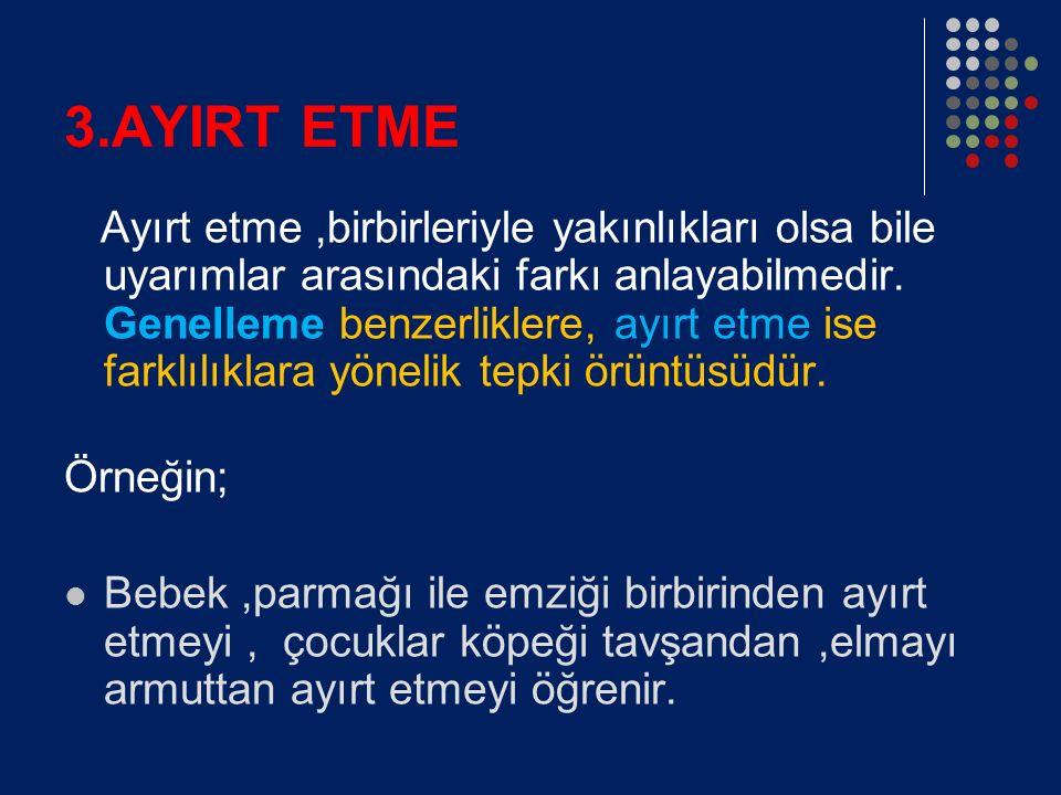 3.AYIRT ETME