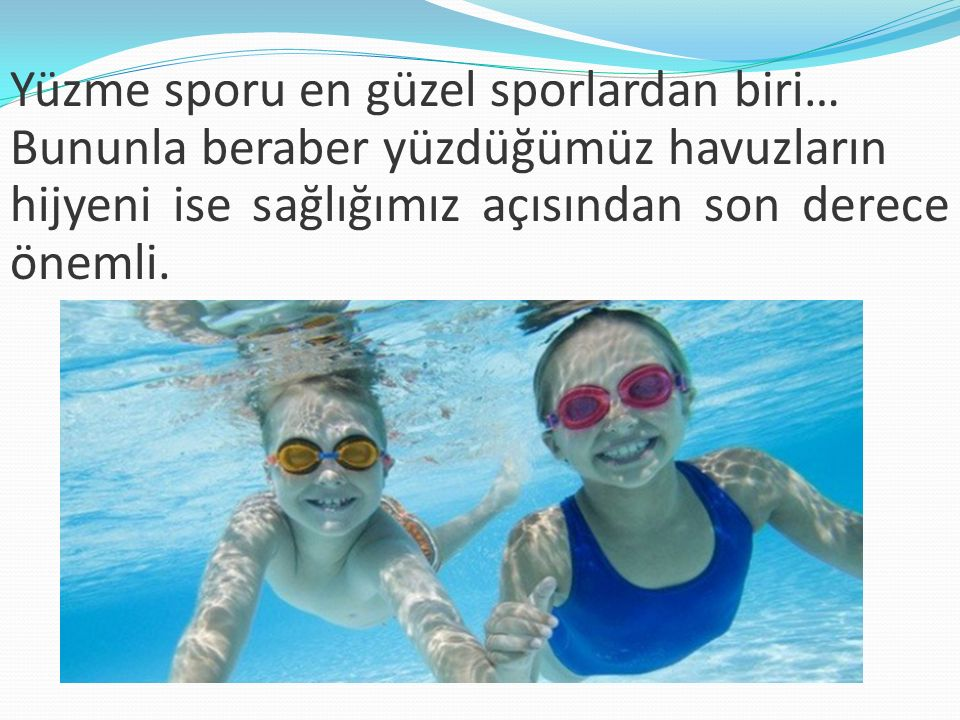 Yüzme sporu en güzel sporlardan biri…
