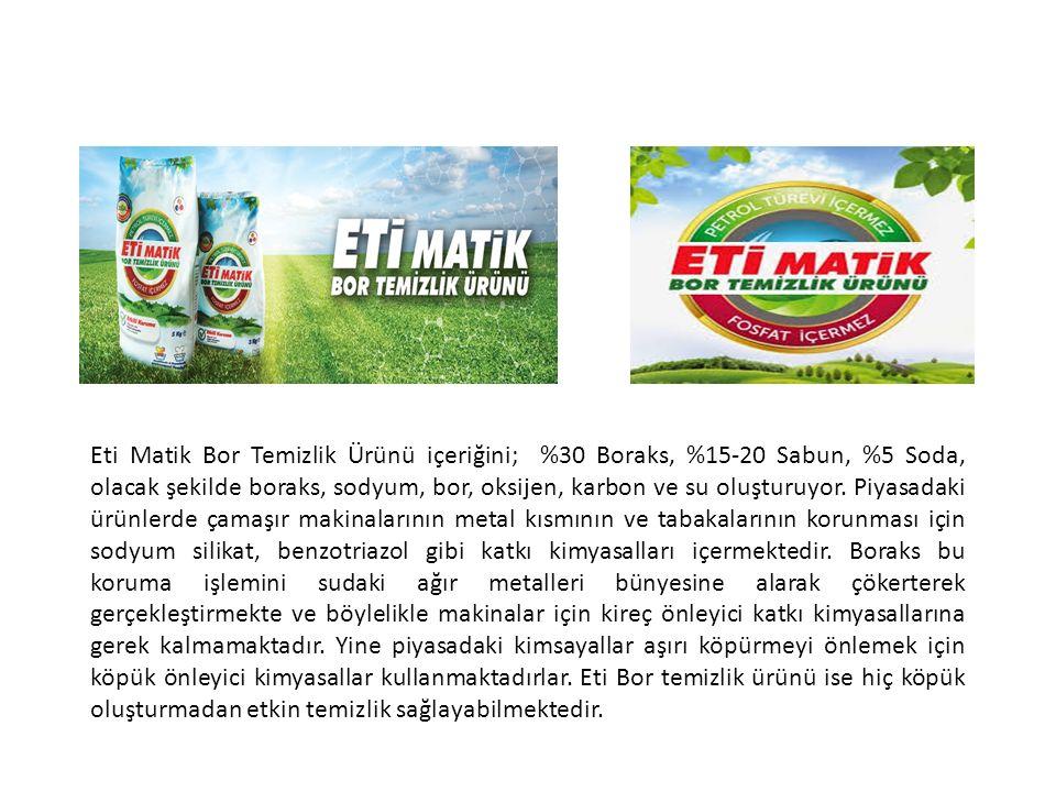 Eti Matik Bor Temizlik Ürünü içeriğini; %30 Boraks, %15-20 Sabun, %5 Soda, olacak şekilde boraks, sodyum, bor, oksijen, karbon ve su oluşturuyor.