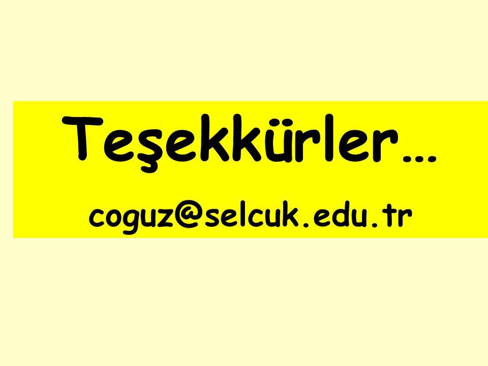 Teşekkürler… coguz@selcuk.edu.tr