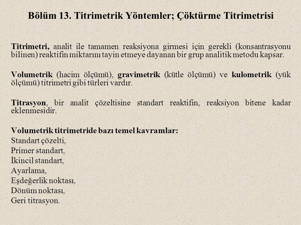 Bölüm 13. Titrimetrik Yöntemler; Çöktürme Titrimetrisi