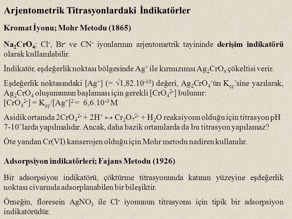 Arjentometrik Titrasyonlardaki İndikatörler