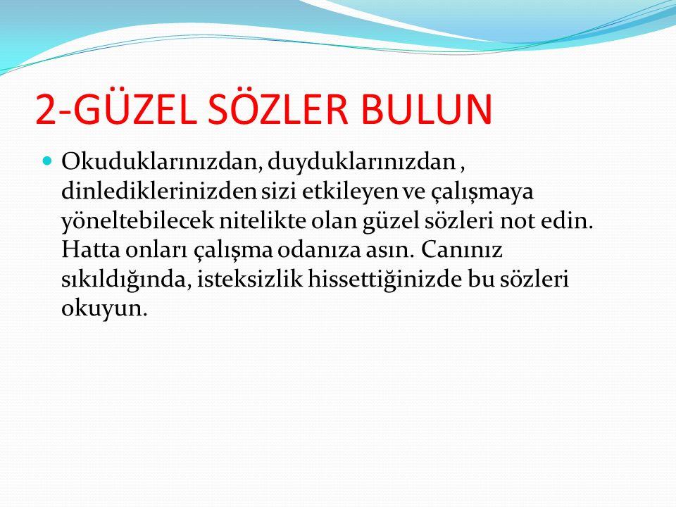 2-GÜZEL SÖZLER BULUN