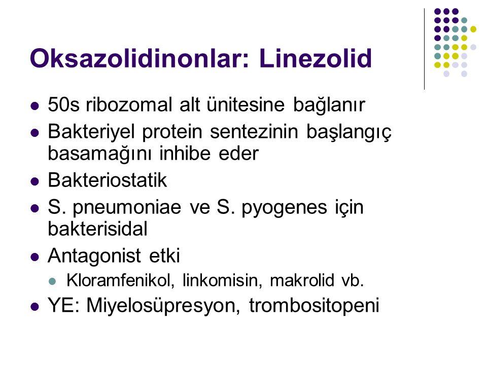 Oksazolidinonlar: Linezolid