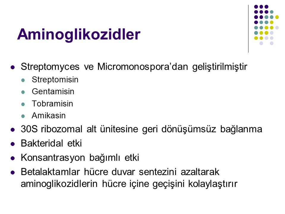 Aminoglikozidler Streptomyces ve Micromonospora'dan geliştirilmiştir