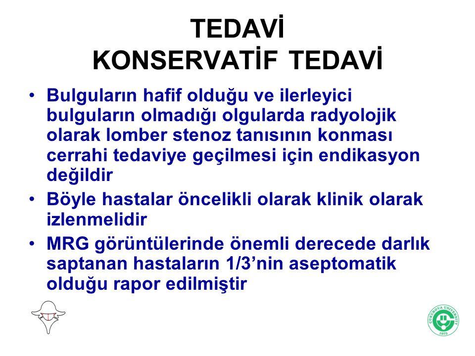TEDAVİ KONSERVATİF TEDAVİ