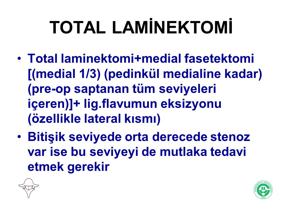 TOTAL LAMİNEKTOMİ