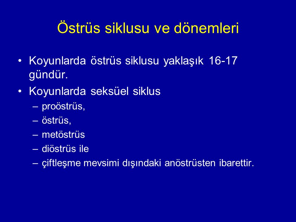 Östrüs siklusu ve dönemleri