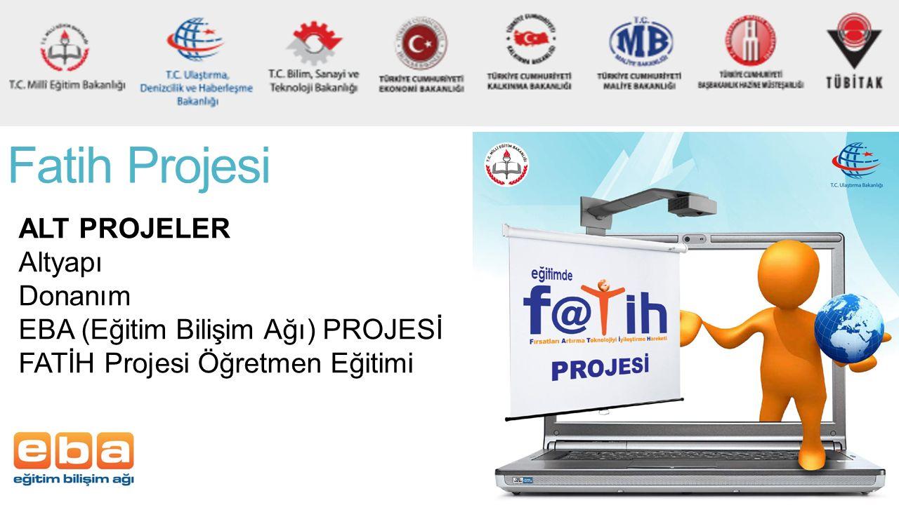 Fatih Projesi ALT PROJELER Altyapı Donanım
