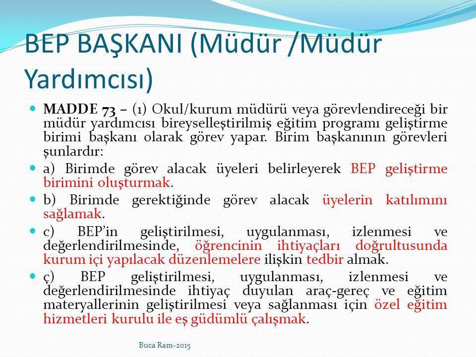 BEP BAŞKANI (Müdür /Müdür Yardımcısı)