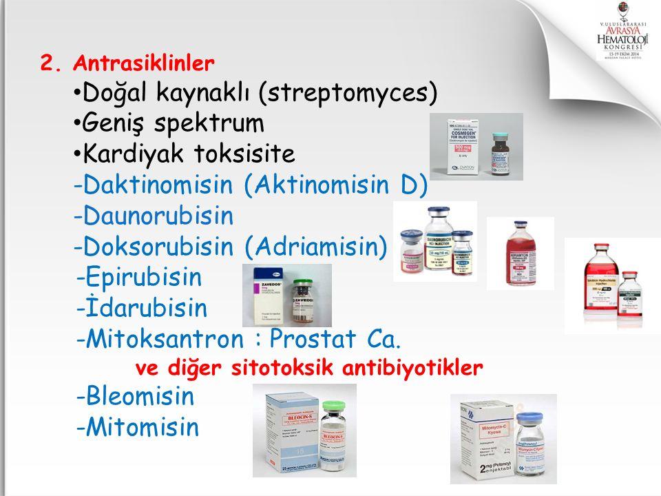 ve diğer sitotoksik antibiyotikler