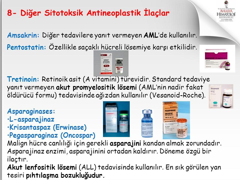 8- Diğer Sitotoksik Antineoplastik İlaçlar