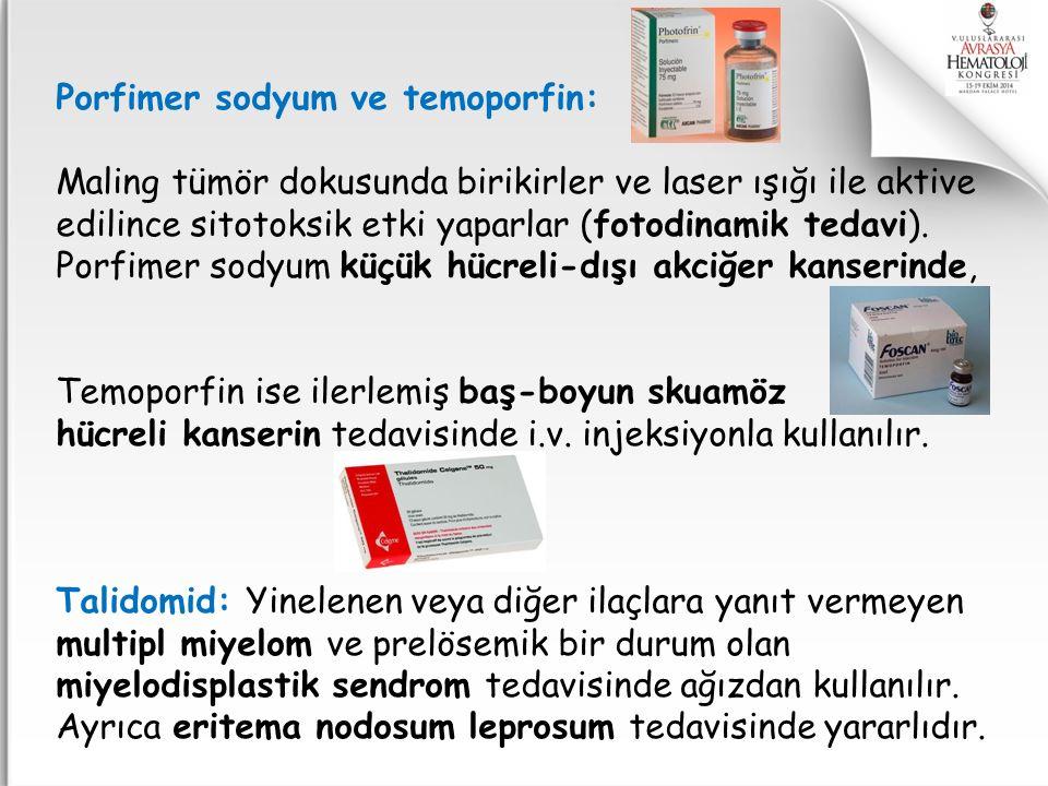 Porfimer sodyum ve temoporfin: