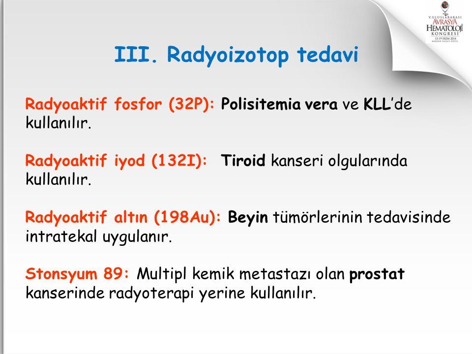 III. Radyoizotop tedavi