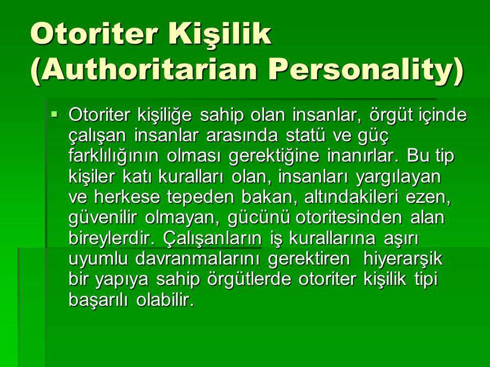 Otoriter Kişilik (Authoritarian Personality)