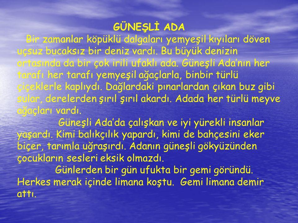 GÜNEŞLİ ADA