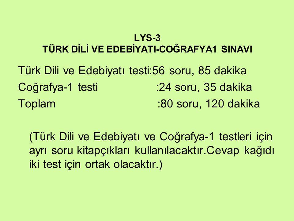 LYS-3 TÜRK DİLİ VE EDEBİYATI-COĞRAFYA1 SINAVI