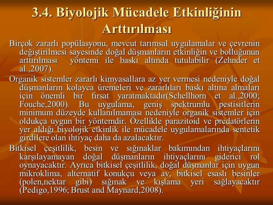 3.4. Biyolojik Mücadele Etkinliğinin Arttırılması
