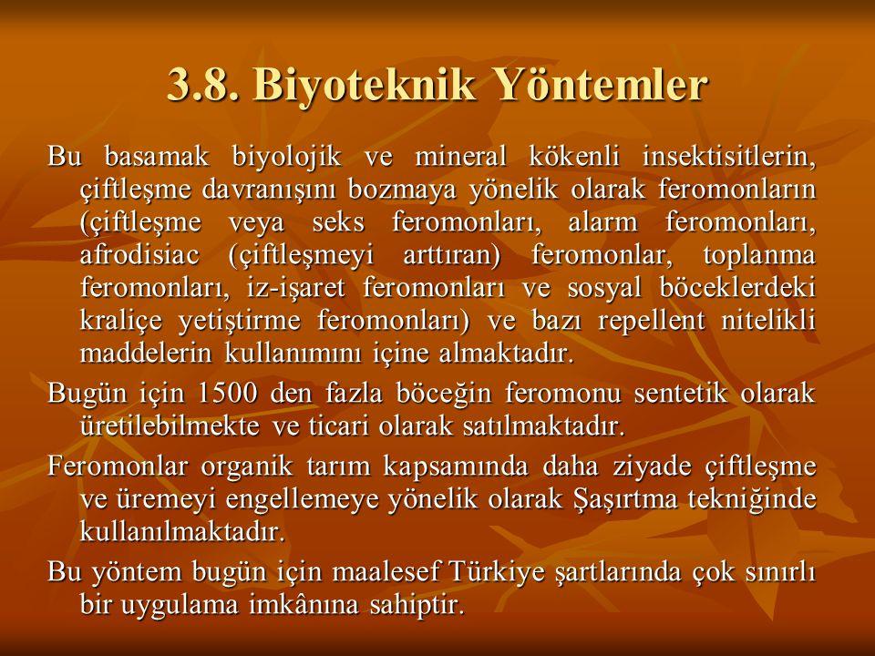 3.8. Biyoteknik Yöntemler