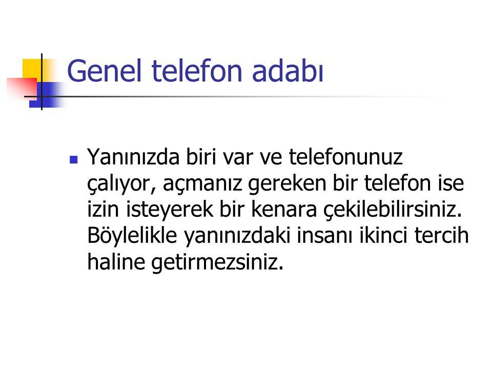 Genel telefon adabı