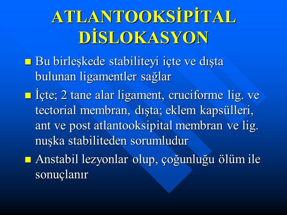 ATLANTOOKSİPİTAL DİSLOKASYON