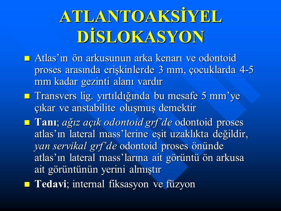 ATLANTOAKSİYEL DİSLOKASYON