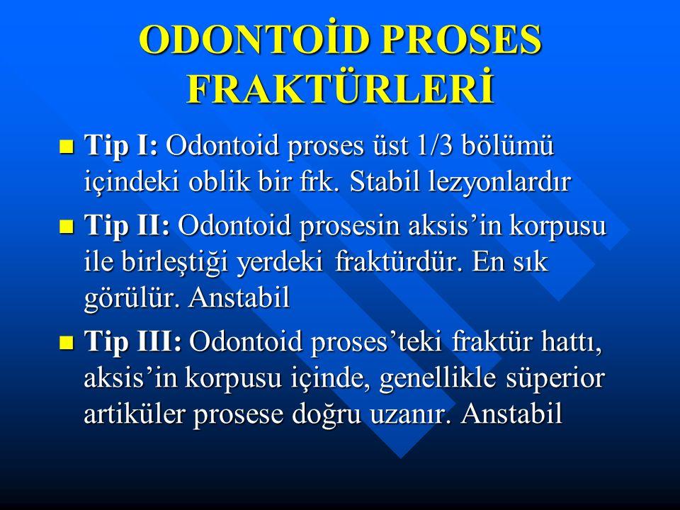ODONTOİD PROSES FRAKTÜRLERİ
