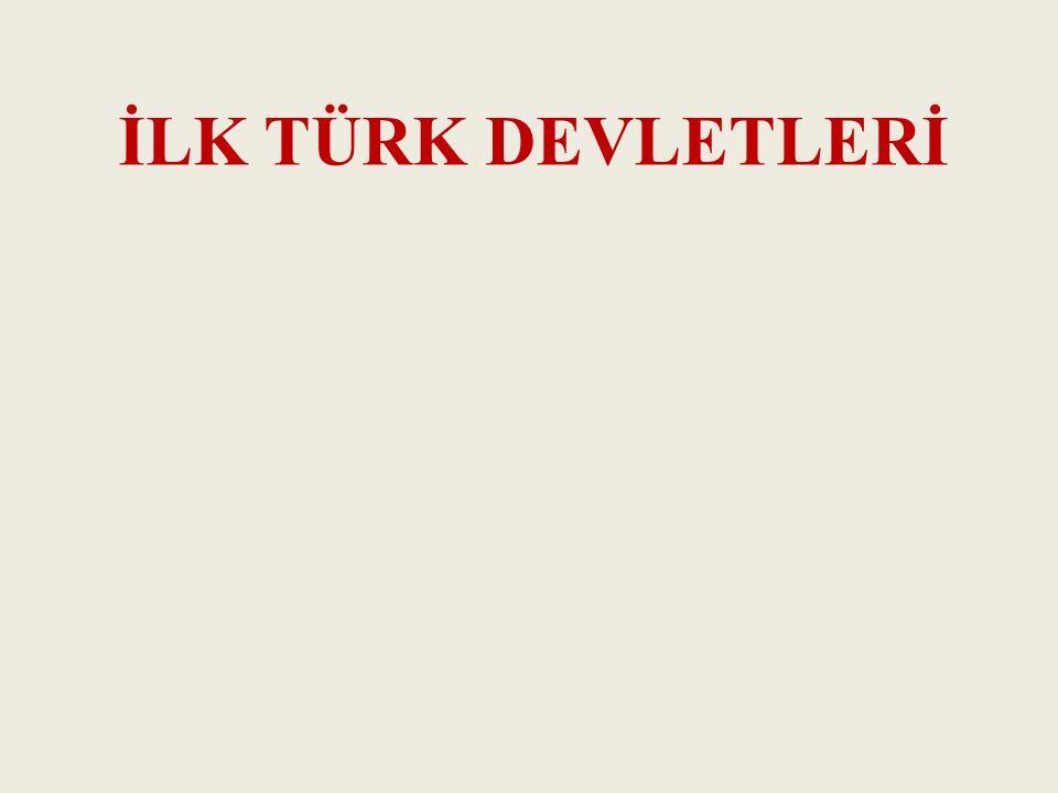 İLK TÜRK DEVLETLERİ facebook/tarihkursu www.tarihkursu.blogspot.com.tr
