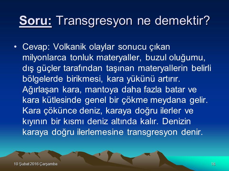 Soru: Transgresyon ne demektir