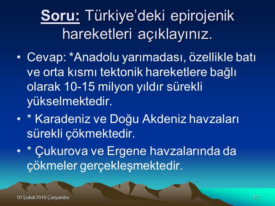 Soru: Türkiye'deki epirojenik hareketleri açıklayınız.