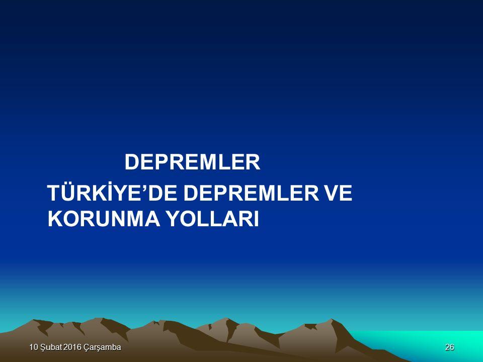 TÜRKİYE'DE DEPREMLER VE KORUNMA YOLLARI