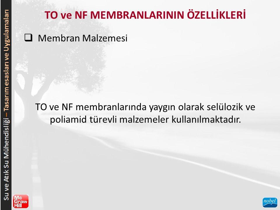 TO ve NF MEMBRANLARININ ÖZELLİKLERİ