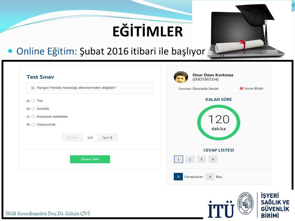 EĞİTİMLER Online Eğitim: Şubat 2016 itibari ile başlıyor